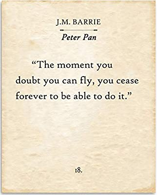 J.M. Barrie - Peter Pan - The Moment You Doubt Whether You Can Fly - 11x14 Unframed Typography Book Page Print - Great Inspirational Gift and Decor for Nursery and Children's Room Under $15