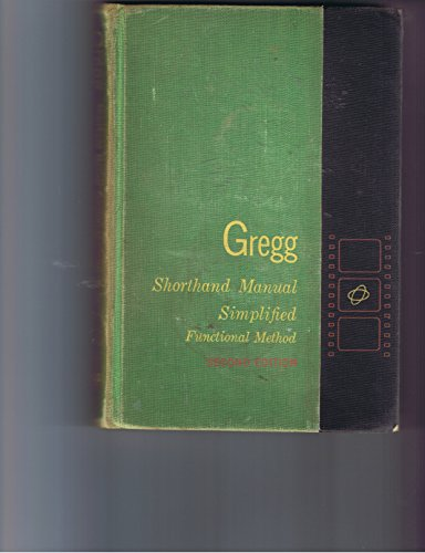 Gregg Shorthand Manual Simplified Functional Method