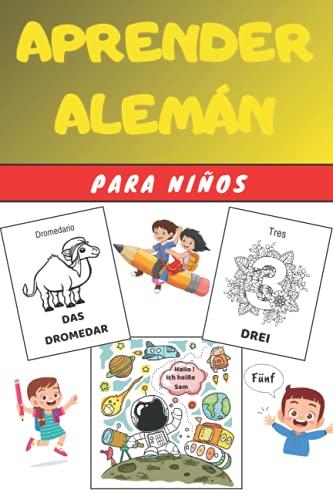Aprender Alemán para Niños: Libro infantiles para la escuela primaria - Bilingüe Alemán Español
