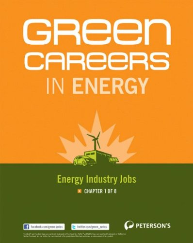 Green Careers in Energy: Energy Industry Jobs: Chapter 1 of 8