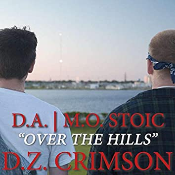 Over the Hills (feat. M.O. Stoic)