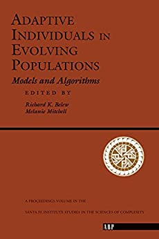 Adaptive Individuals In Evolving Populations: Models And Algorithms by [Richard K. Belew, Melanie Mitchell]
