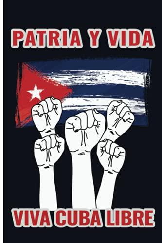 Patria Y Vida Viva Cuba Libre   Distressed Cuban Flag   vintage Cuban revolution Notebook Journals   Patria y Vida Camiseta para Cubanos   Movimiento ... Freedom Movement Notebook journal and Diaries