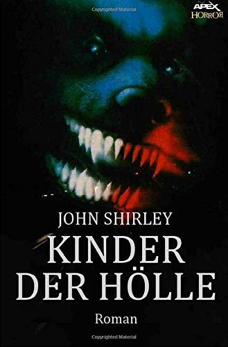 KINDER DER HÖLLE: Ein Horror-Roman