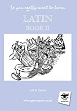 So You Really Want to Learn Latin Book II (So You Really Want to Learn S)