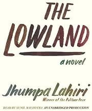 BY Lahiri, Jhumpa ( Author ) [{ The Lowland By Lahiri, Jhumpa ( Author ) Sep - 24- 2013 ( Compact Disc ) } ]