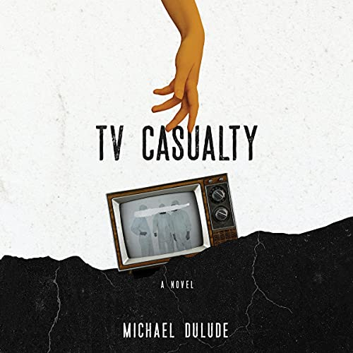 TV Casualty Audiobook By Michael Dulude cover art