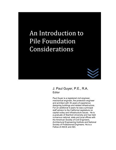 An Introduction to Pile Foundation Considerations