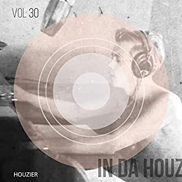 In Da Houz - Vol. 30