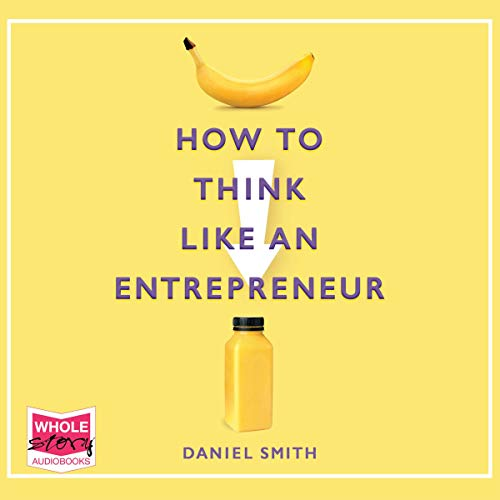 How to Think Like an Entrepreneur cover art