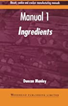Biscuit, Cookie, and Cracker Manufacturing, Manual 1: Ingredients