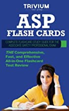 ASP Flash Cards: Complete Flash Card Study Guide for the Associate Safety Professional Exam