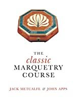 The classic Marquetry Course