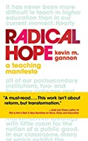 Radical Hope: A Teaching Manifesto (Teaching and Learning in Higher Education)