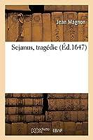Sejanus, Tragédie