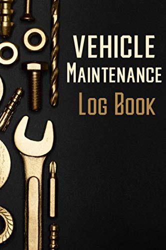 Vehicle Maintenance Log Book: Auto Repair Notebook in a Small Size, For Multiple Vehicles, Track Cars, Trucks, Suvs, Perfect for Business and Personal Use