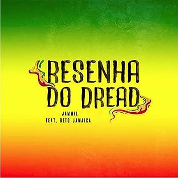 Resenha do Dread (feat. Beto Jamaica)