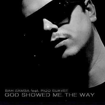 God Showed Me The Way (feat. Riqo Suaveé) [Incognito Mixes]
