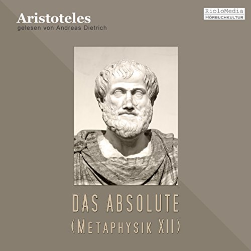 Das Absolute. Metaphysik XII audiobook cover art