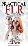 Practical FLR: Lessons For A Female Led Relationship