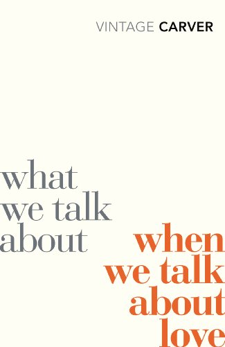 What We Talk About When We Talk About Love [Lingua inglese]