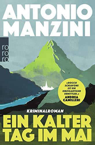 Buchseite und Rezensionen zu 'Ein kalter Tag im Mai (Rocco Schiavone ermittelt, Band 4)' von Antonio Manzini