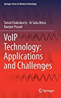 VoIP Technology: Applications and Challenges (Springer Series in Wireless Technology)