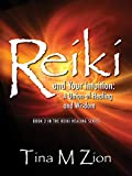 Reiki and Your Intuition: A Union of Healing and...