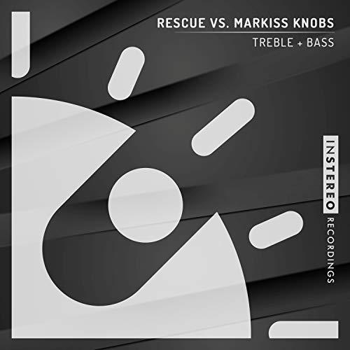 Treble + Bass (Markiss Knobs Funk Mix)