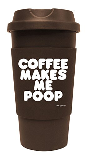 Funny Guy Tassen, Kaffee Travel Tumbler, 16-ounces, plastik, Coffee Makes Me Poop, 16 Ounce