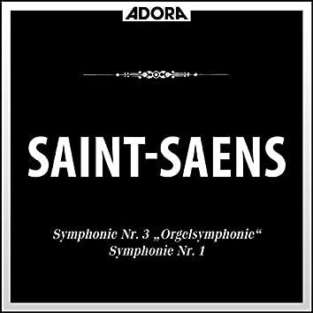 Saint-Saëns: Symphonie No. 1 und 3 (Orgelsymphonie)