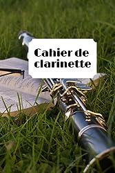 Cahier de clarinette: Carnet de musique/carnet de partition-papier manuscrit-100 pages 6x9 po (French Edition)