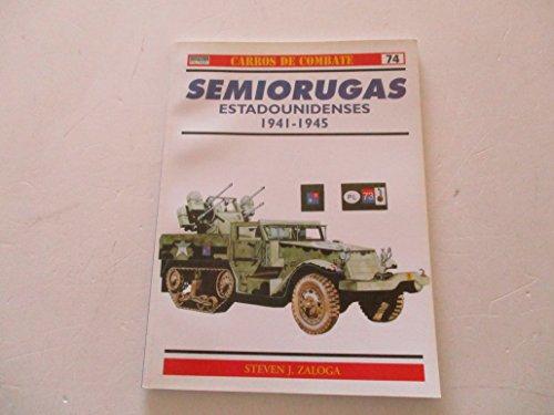 Semiorugas Estadounidenses. 1941-1945