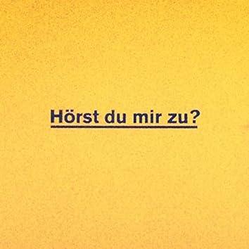Hörst Du Mir zu? (Extended Version)