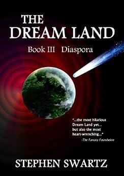 The Dream Land III (The Dream Land Trilogy Book 3) by [Stephen Swartz, Marta Swartz]