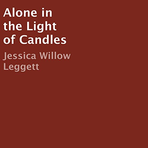 Alone in the Light of Candles audiobook cover art