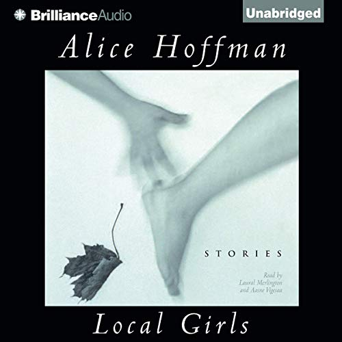 Local Girls Audiobook By Alice Hoffman cover art