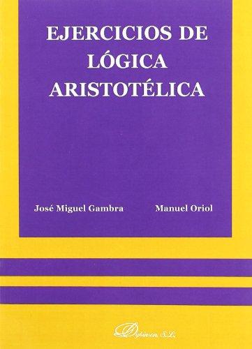 Ejercicios de Lógica Aristotélica