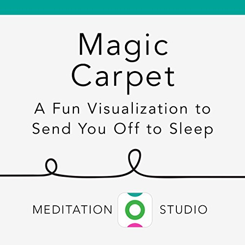 Magic Carpet: A Fun Visualization to Send You off to Sleep audiobook cover art