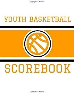 Youth Basketball Scorebook: Basic 50 Game Basketball Scorebook