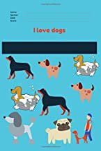 I love dogs: notebook journal,dog,blank,lined,journal,writing book,inspirational quote,lined spiral 6x9 Blank 120 P,large, ruled,Glossy ... Ideas Taking Notes,gift for men& women& kids