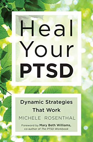 Heal Your PTSD: Dynamic Strategies That Work