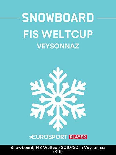Snowboard: FIS Weltcup 2019/20 in Veysonnaz (SUI)