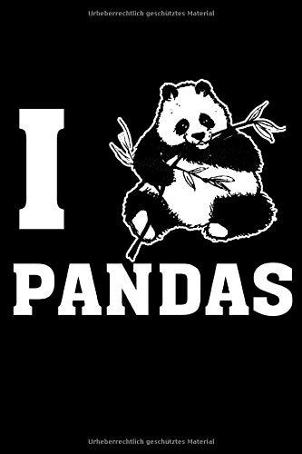Ich liebe Pandas: Liniertes DIN A5 Notizbuch Notizheft für China Reisende und Weltenbummler