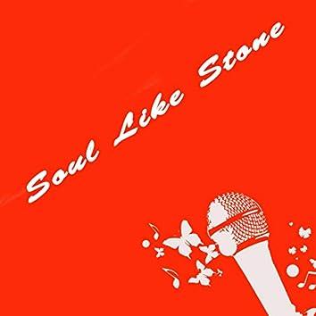 Soul Like Stone