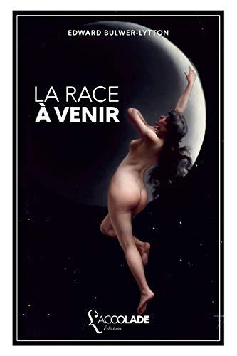 La Race à venir: édition bilingue anglais/français (+ lecture audio intégrée)