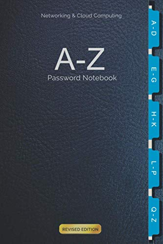 Networking & Cloud Computing A-Z Password Notebook: For storing sensitive Log-in details