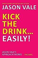 Kick the Drink…Easily!