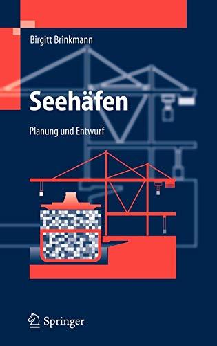 Seehäfen: Planung und Entwurf (German Edition)