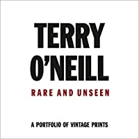 Terry O'Neil: Rare and Unseen